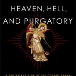 Jerry Walls: Heaven, Hell, and Purgatory