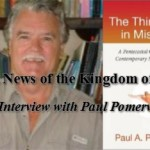 Good News of the Kingdom of God: An Interview with Paul Pomerville