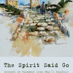 Mark Wilson: The Spirit Said Go