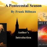 A Pentecostal Season: Author Introduction