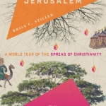 Brian Stiller: From Jerusalem to Timbuktu