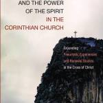 Cletus Hull: The Wisdom of the Cross and the Power of the Spirit in the Corinthian Church