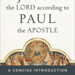 Gordon Fee: Jesus the Lord according to Paul the Apostle, reviewed by Craig S. Keener