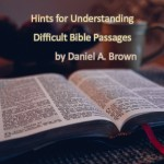 Hints for Understanding Difficult Bible Passages