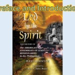 Led by The Spirit: The History of the American Assemblies of God Missionaries in the Philippines, Preface and Introduction