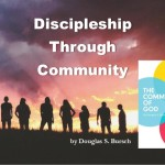 Discipleship Through Community