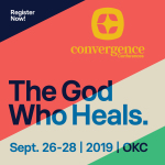 Convergence 2019: The God Who Heals