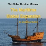 The Global Christian Mission: The Maritime Global Expansion