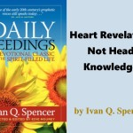 Daily Seedings: Heart Revelation Not Head Knowledge