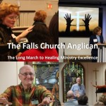 The Falls Church Anglican: The Long March to Healing Ministry Excellence