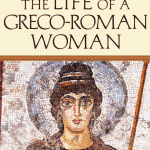 Holly Beers: A Week in the Life of a Greco-Roman Woman