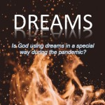 Is God using dreams in a special way during the pandemic?