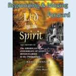 Led by The Spirit: Regrouping and Moving Forward