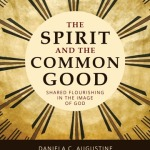 Daniela Augustine: The Spirit and the Common Good