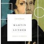 Herman Selderhuis: Martin Luther